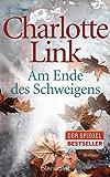 Am Ende des Schweigens: Roman (German Edition)