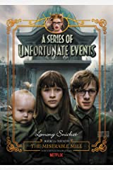 A Series of Unfortunate Events #4: The Miserable Mill Kindle Edition