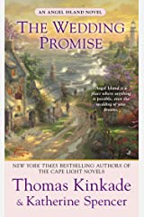 The Wedding Promise: An Angel Island Novel (Thomas Kinkade's Angel Island Book 2) Kindle Edition