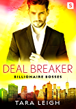 Deal Breaker: Billionaire Bosses