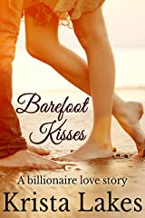 Barefoot Kisses: A Billionaire Love Story (The Kisses Series Book 6) Kindle Edition