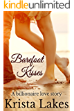 Barefoot Kisses: A Billionaire Love Story (The Kisses Series Book 6)