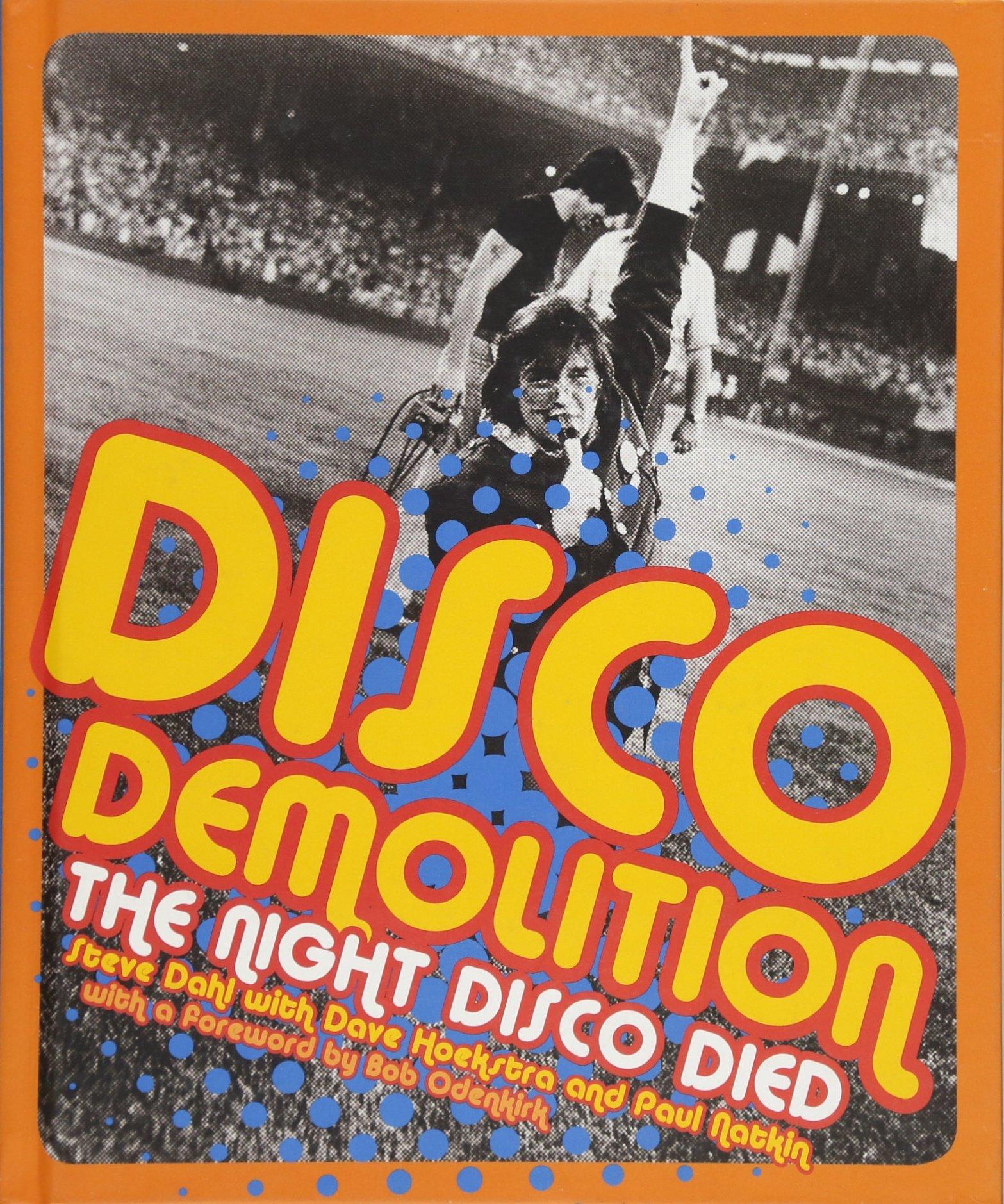 Download Disco Demolition: The Night Disco Died ebook
