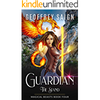 Guardian, The Stand: A Magical Beasts Action Adventure, Book 4