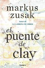 El puente de Clay / Bridge of Clay (Spanish Edition) Paperback