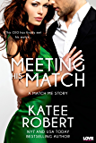 Meeting His Match (Match Me Series)