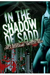 In the Shadow of Sadd Kindle Edition