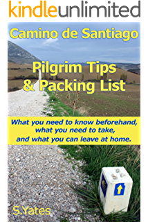 Pilgrim Tips & Packing List Camino de Santiago: What you need to know beforehand,