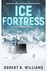 Ice Fortress (A Jack Coulson Thriller Book 1) Kindle Edition