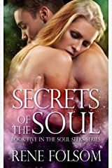 Secrets of the Soul (Soul Seers #5) Kindle Edition