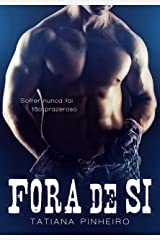 Fora de Si (Portuguese Edition) Kindle Edition