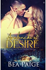 Avalanche of Desire: A contemporary reverse harem romance (Brothers Freed Book 1) Kindle Edition