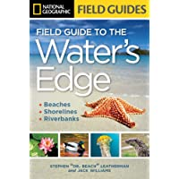 National Geographic Field Guide to the Water's Edge: Beaches, Shorelines, and Riverbanks