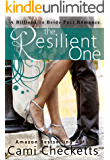 The Resilient One (Cami's Billionaire Bride Pact Romance Book 1)