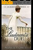 The Lieutenant's Duel: An Almack's Chronicle
