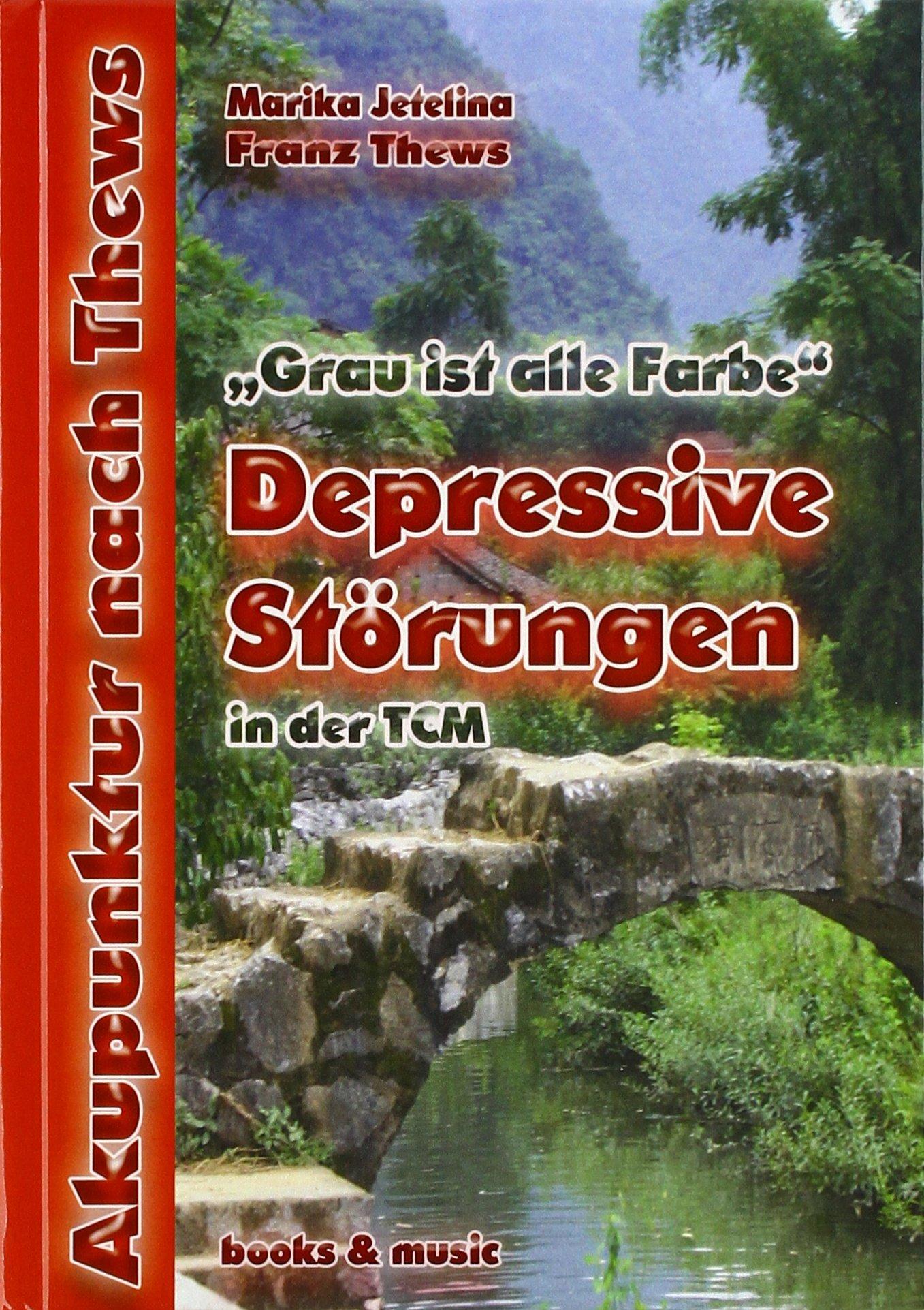 Depressive Störungen in der TCM: Grau ist alle Farbe
