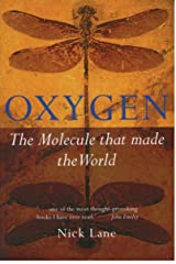 Oxygen: The molecule that made the world (Popular Science) Kindle Edition
