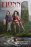 Fionn: Traitor of Dún Baoiscne: The Fionn mac Cumhaill Series Book 2