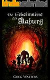 Die Geheimnisse der Alaburg (Die Farbseher Saga 1) (German Edition)