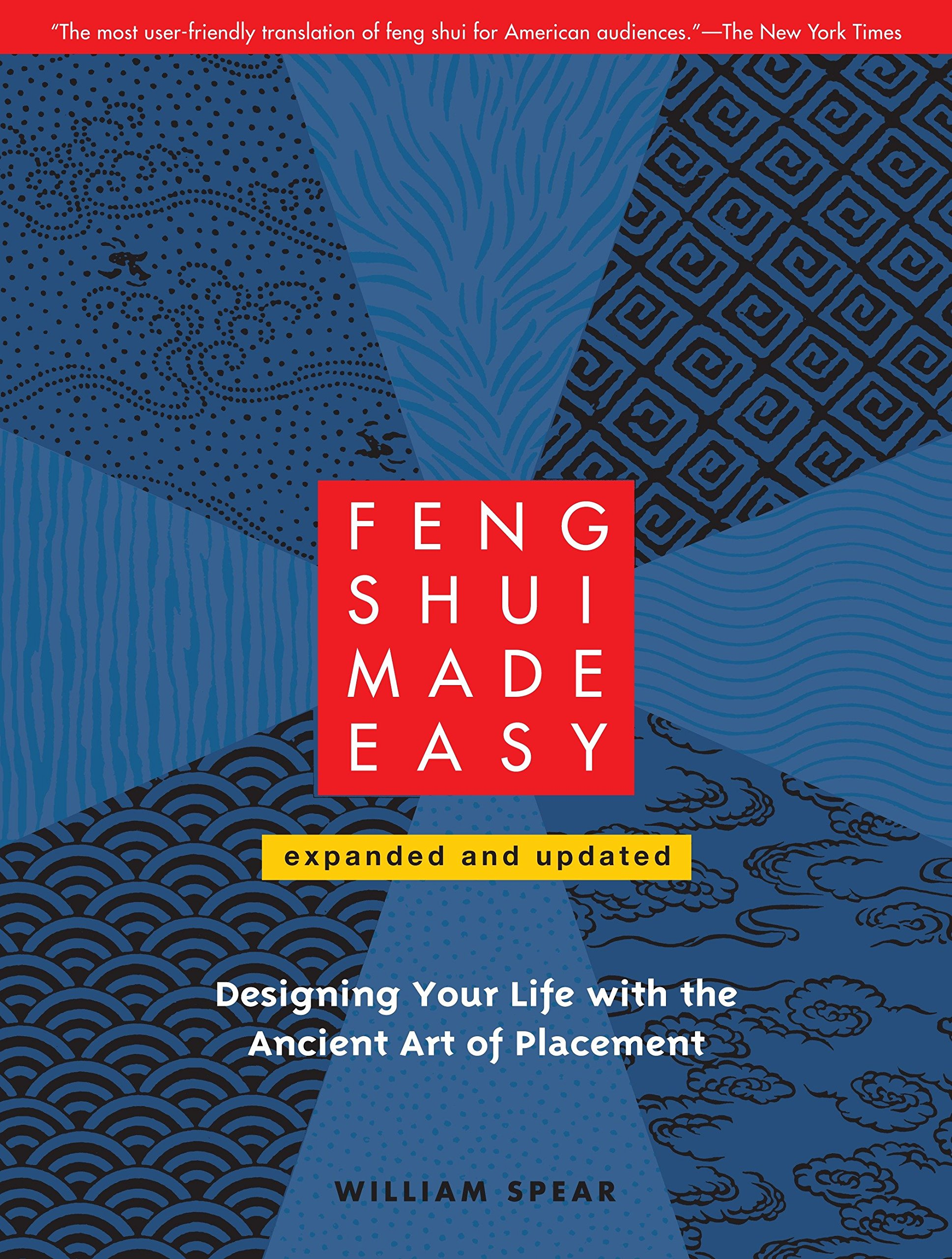 Feng Shui Made Easy, Revised Edition: Designing Your Life with the Ancient Art of Placement ebook
