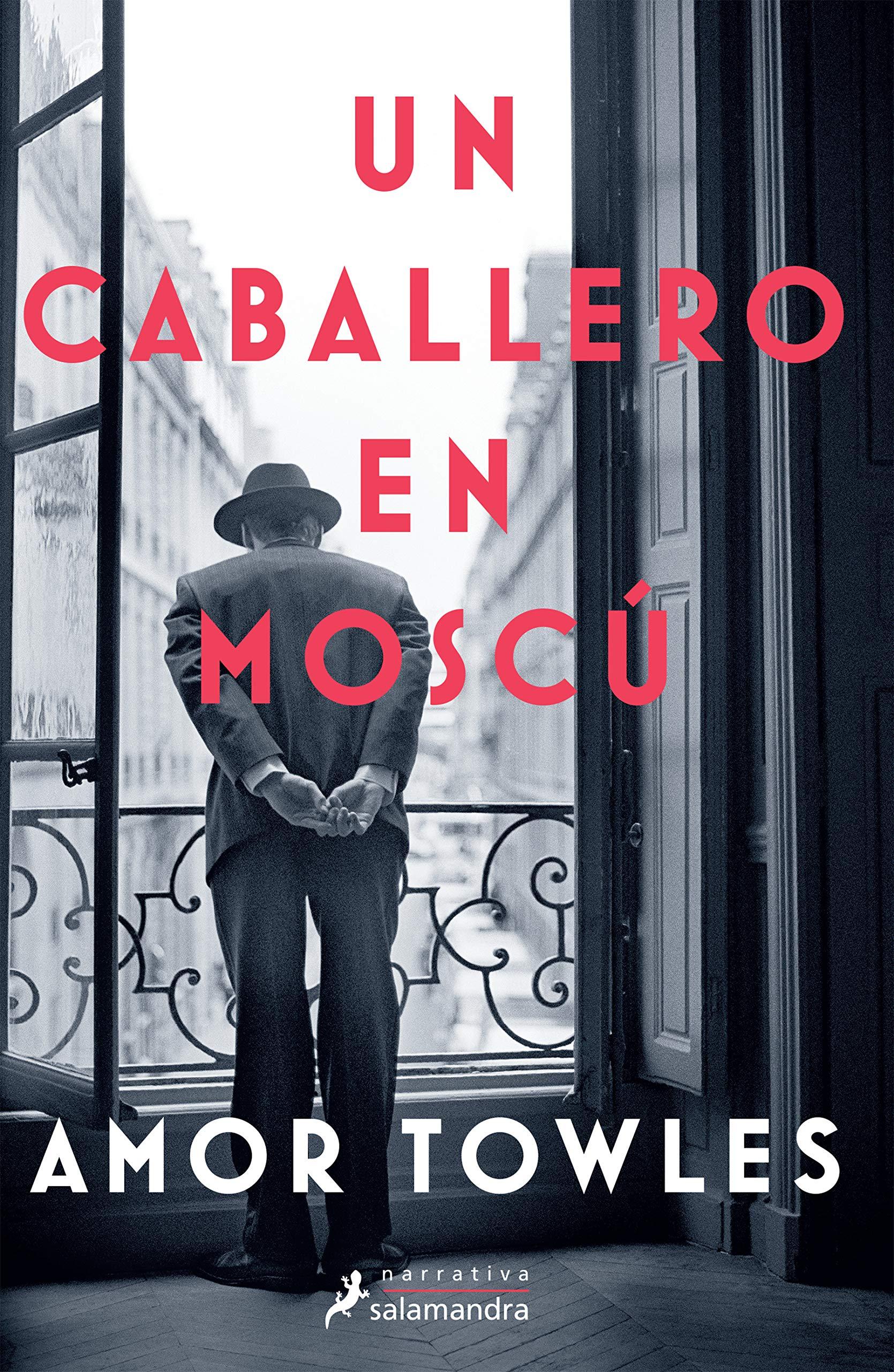 Un Caballero En Moscú A Gentleman In Moscow Amazon Es Towles Amor Libros