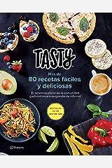 Tasty: Mas de 80 reetas faciles y deliciosas; El recetario official de la comunidad gastronomica mas grande de inernet Paperback