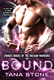 Bound: A Sci-Fi Alien Warrior Romance (Tribute Brides of the Drexian Warriors Book 6) (English Edition)