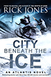 City Beneath the Ice (The Earth-Seeding Series Book 6)
