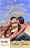 Happily Ever Alpha: Until Emma (Kindle Worlds) (Until Love Book 1)