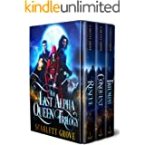 The Last Alpha Queen Trilogy