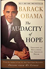 The Audacity Of Hope - Thoughts On Reclaiming The American Dream Paperback