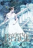 Die vierte Braut (German Edition)