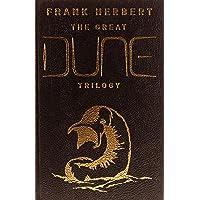 The Great Dune Trilogy: Dune, Dune Messiah, Children of Dune: 1-3