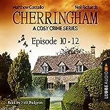 Cherringham - A Cosy Crime Series Compilation (Cherringham 10 - 12)