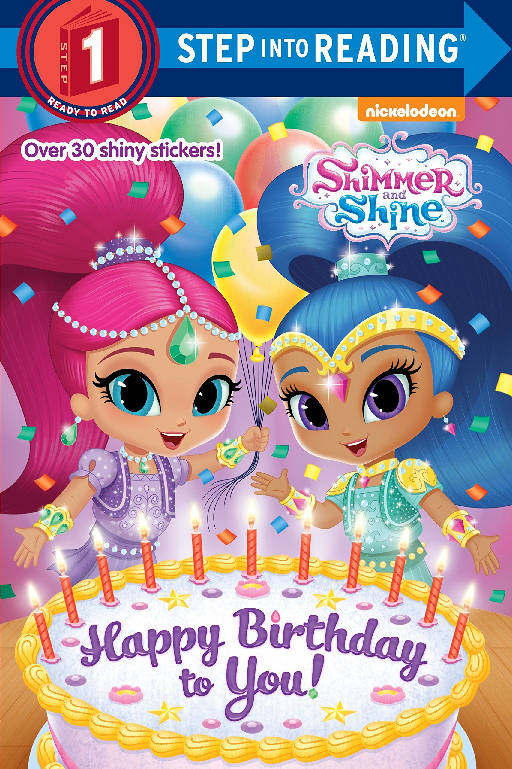 Happy Birthday To You Shimmer And Shine Step Into Reading