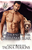 Snowbound With Her Christmas Bear (Wylde Den Book 4)