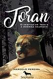 Toran - o destino de taga e a américa selvagem