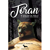 Toran: O destino de Taga e a América selvagem