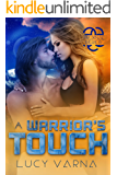 A Warrior's Touch (The Pruxnae Book 4)