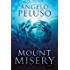 Mount Misery: A Novel