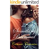 Something Borrowed: lesbian older with younger babysitter seduction cougar (Something Series Book 3)