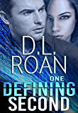 One Defining Second: A Romantic Thriller (Survivors' Justice Book 2)
