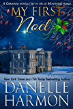 My First Noel: A Christmas Novella Set in The De Montforte World (The De Montfortes)