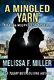 A Mingled Yarn: A Sasha McCandless Novella Book 7.5 (Sasha McCandless Legal Thriller)