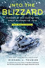 Into the Blizzard: Heroism at Sea During the Great Blizzard of 1978 [The Young Readers Adaptation] (True Rescue Series) Kindle Edition