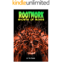 Rootwork: Ghosts of Bones (Rootwork Series Book 2)