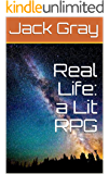 Real Life: a Lit RPG