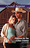 Pregnant By The Colton Cowboy (The Coltons of Shadow Creek Book 3)