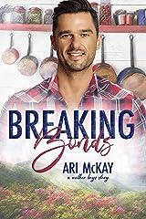 Breaking Bonds (The Walker Boys Book 2) Kindle Edition