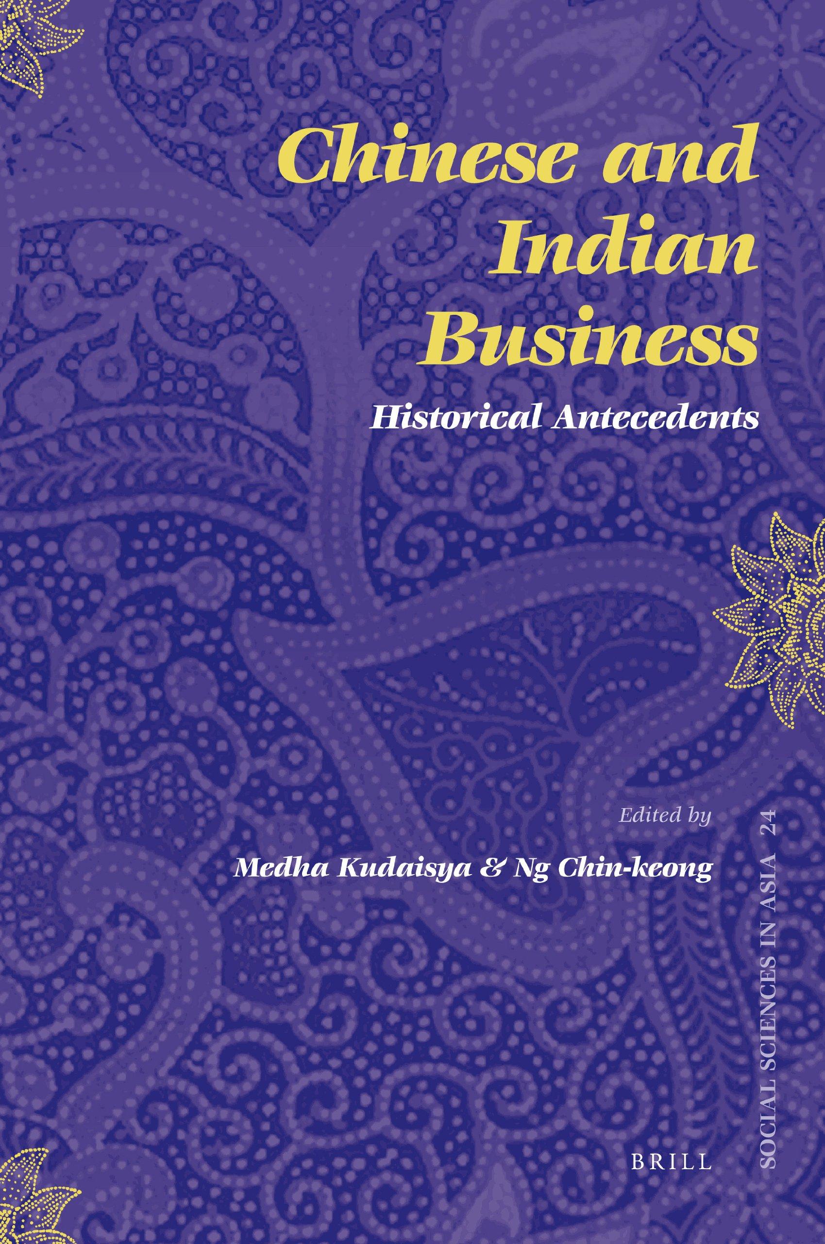 chinese and indian business kudaisya medha ng chin keong